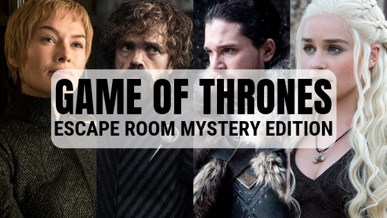 Game of Thrones - Escape Room Mystery Edition
